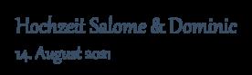 Hochzeit Salome & Dominic